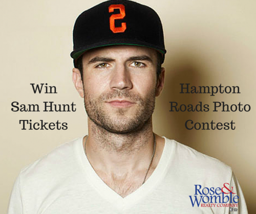 Win a pair of Sam Hunt tickets by taking a photo of your favorite Hampton Roads landmark with the hashtag #RoseandWomble