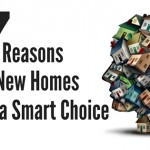 7 Reasons a new home is a smart choice